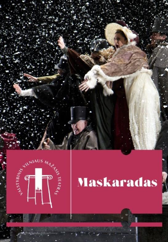 VMT spektaklis | MASKARADAS