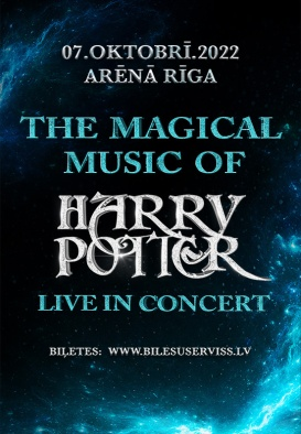 THE MAGICAL MUSIC OF HARRY POTTER - LIVE IN CONCERT WITH SYMPHONY ORCHESTRA (Pārcelts no 10.10.2021.)