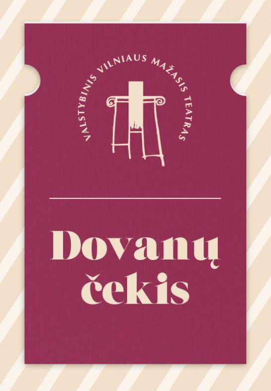Vilniaus mažojo teatro Dovanų čekis