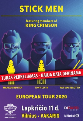 (Perkeliamas) STICK MEN feat. members of KING CRIMSON - European Tour 2020