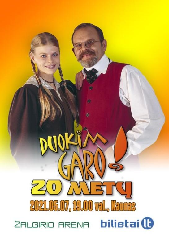(Perkeltas) DUOKIM GARO! 20 metų