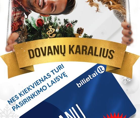 "Dovanų karalius sugrįžo - ""Bilietai.lt"" Dovanų bilietas!"